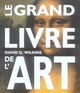 LE GRAND LIVRE DE L'ART